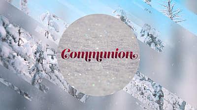 Winter Journey Communion