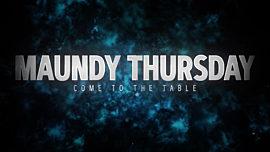 Holy Week Maundy Thursday