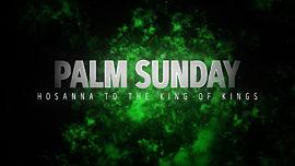 Holy Week Palm Sunday