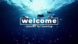 Underwater Welcome