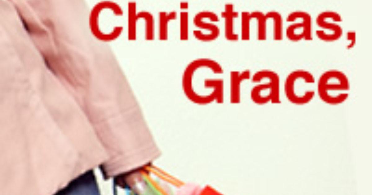 Christmas Grace.Merry Christmas Grace Script