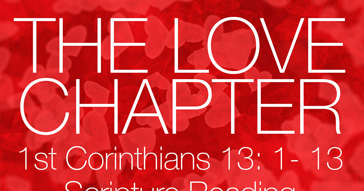 The Love Chapter: Scripture Reading | Script