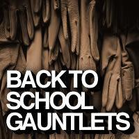 Back to School Gauntlets