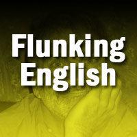 Flunking English
