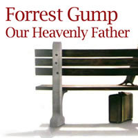 Forrest Gump: Our Heavenly Father