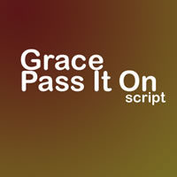 Grace - Pass It On