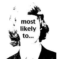 Most Likely To...