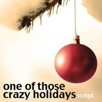 One of Those Crazy Holidays