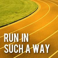 Run in Such a Way