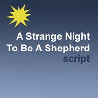 A Strange Night To Be A Shepherd
