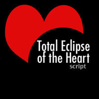 Total Eclipse of the Heart - Wordless Skit