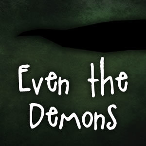 Even the Demons