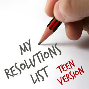 My Resolutions List - Teen Version