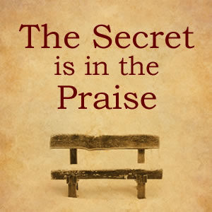 The Secret is in the Praise