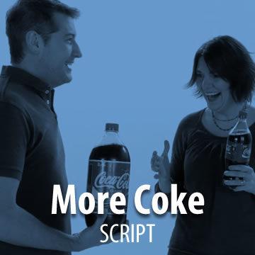 More Coke