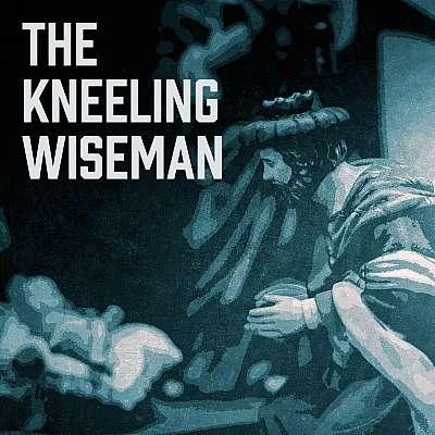 The Kneeling Wise Man