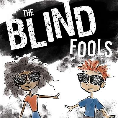 The Blind Fools