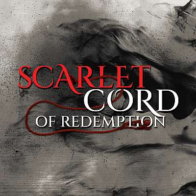 Scarlet Cord of Redemption