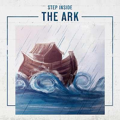 Step Inside the Ark
