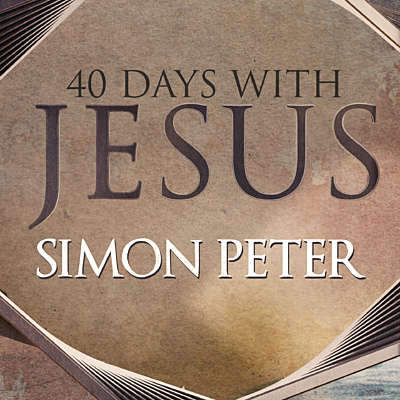 40 Days: Simon Peter