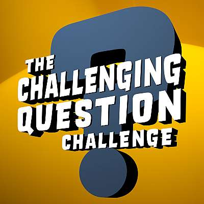 The Challenging Question Challenge