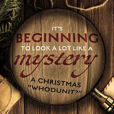 It's Beginning to Look a Lot Like a Mystery: A Christmas Whodunit