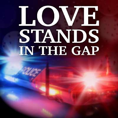 Love Stands In The Gap