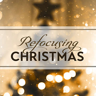 Refocusing Christmas