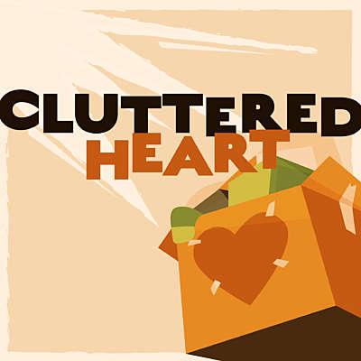 Cluttered Heart