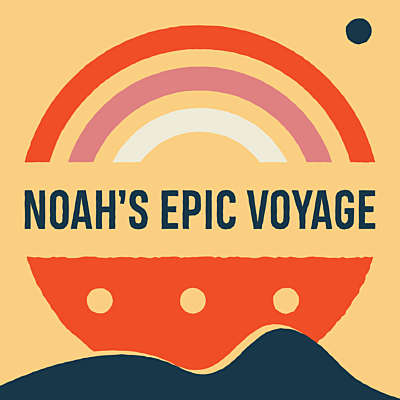 Noah's Epic Voyage
