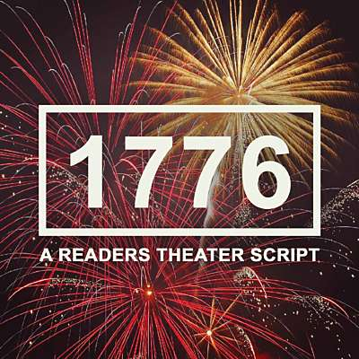 1776 A Readers Theater Script