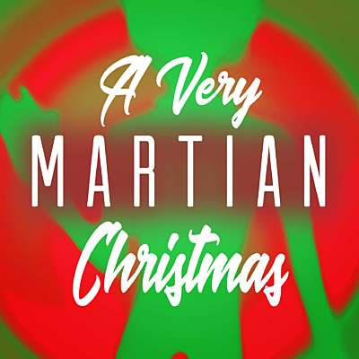 A Very Martian Christmas