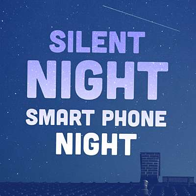 Silent Night, Smart Phone Night