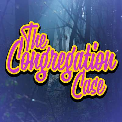 The Congregation Case