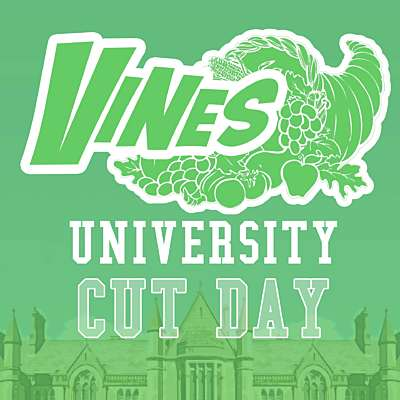 Vines University - Cut Day