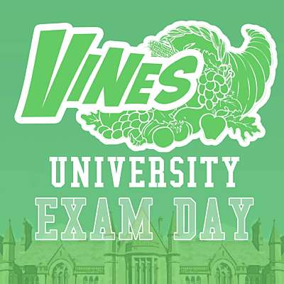 Vines University - Exam Day