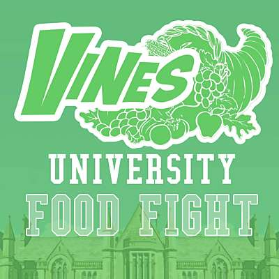 Vines University - Food Fight