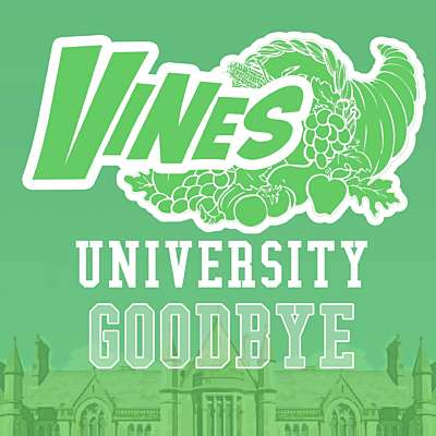 Vines University - Goodbye