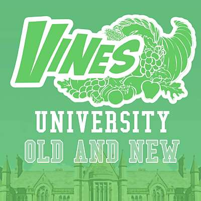 Vines University Old and New