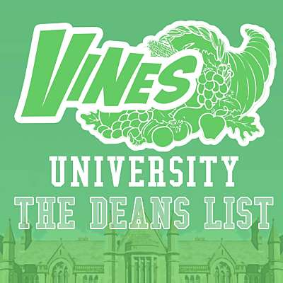 Vines University - The Dean's List
