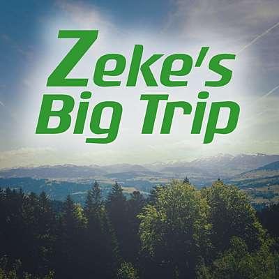 Zeke's Big Trip