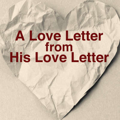 A Love Letter from His Love Letter