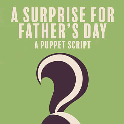 A Surprise for Father's Day