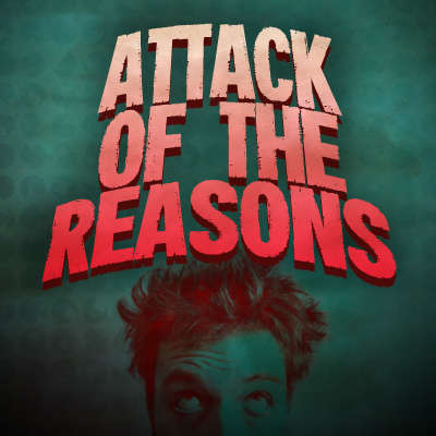 Attack of the Reasons