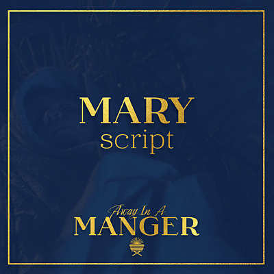 Away In A Manger: Mary