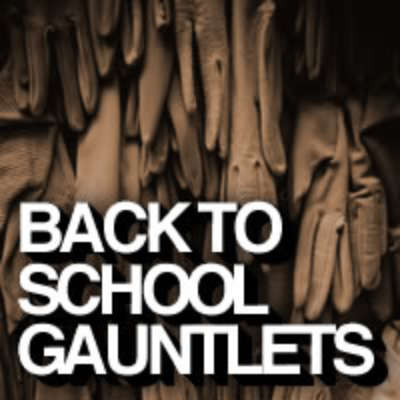 Back to School Gauntlets