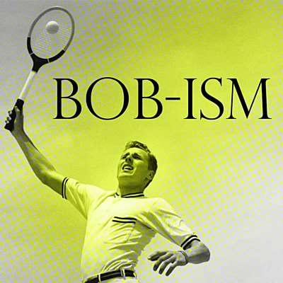Bob-ism