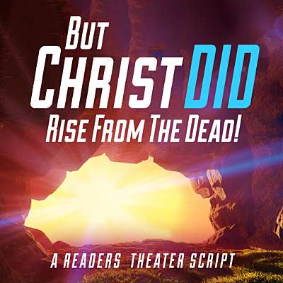 But Christ DID Rise from the Dead!