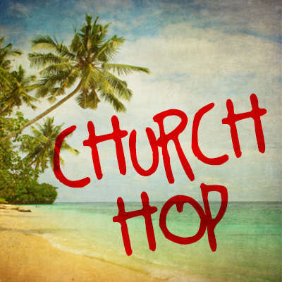 Church Hop