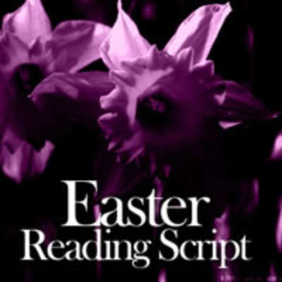 Easter Reading Script